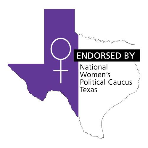 Endorsed by National Women's Political Caucus Texas
